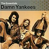 Essentials By Damn Yankees (2002-07-16)