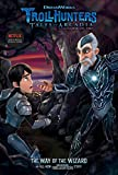 The Way of the Wizard (5) (Trollhunters)