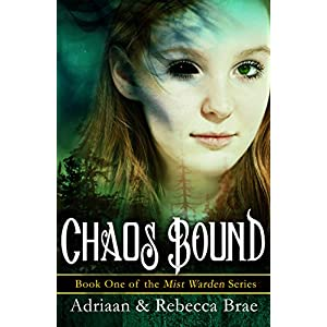 Chaos Bound (Mist Warden Book 1)