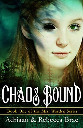 Chaos Bound (Mist Warden Book 1) (Leaf Wispy)