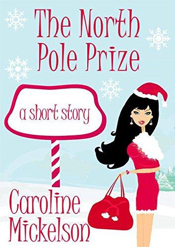 El premio del Polo Norte (Serie Central de Navidad nº 4) de Caroline Mickelson
