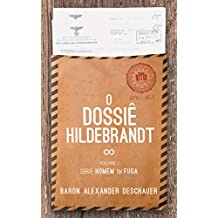 O Dossiê Hildebrandt