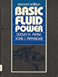 Basic Fluid Power, Pease, Dudley A. and Pippenger, John E., 0130615080