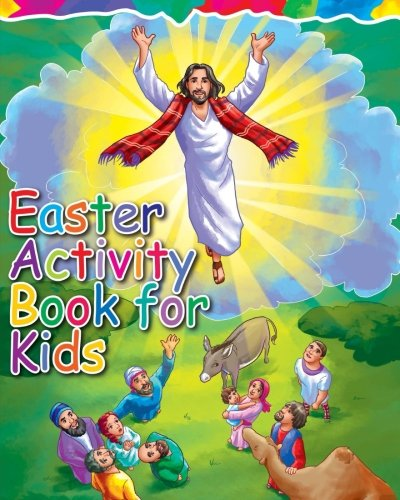 Easter Activity Book for Kids: The Story of Easter Bible Coloring Book with Dot to Dot, Maze, and Word Search Puzzles - (The Perfect Easter Basket ... Gifts, Games and Stuff for Boys and Girls) cover