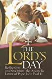 The Lord's Day, Bill Huebsch and John I. I. Paul, 1585956236
