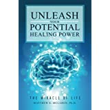 Unleash Your Potential Healing Power