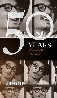 Johnny Depp: The Playboy Interviews (Singles Classic) (50 Years of the Playboy Interview)