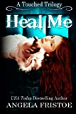 download ebook heal me (a touched trilogy, #2) pdf epub