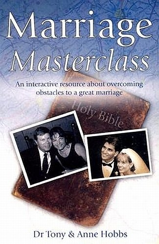Read Online Marriage Masterclass: How to Have a Great Marriage  An Interactive Resource About Overcoming Obstacles to a Great Marriage PDF