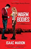 Image of Warm Bodies: A Novel (The Warm Bodies Series)