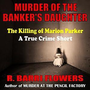 Murder of the Banker's Daughter Audiobook
