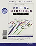 Writing Situations, Brief Edition, Books a la Carte Plus MyWritingLab with Pearson EText -- Access Card Package 1st Edition