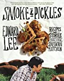 img - for Smoke and Pickles: Recipes and Stories from a New Southern Kitchen book / textbook / text book