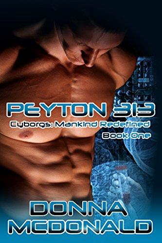 Peyton 313 (Cyborgs- Mankind Redefined)