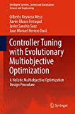 img - for Controller Tuning with Evolutionary Multiobjective Optimization: A Holistic Multiobjective Optimization Design Procedure (Intelligent Systems, Control and Automation: Science and Engineering) book / textbook / text book