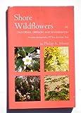 Shore Wildflowers of California, Oregon, and Washington, Philip A. Munz, 0520009037