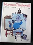 Norman Rockwell, Artist and Illustrator by Buechner, Thomas S. (1983) Hardcover