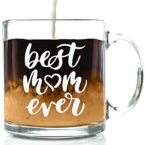 Best Mom Ever Glass Mug - Best Christmas Gifts For Mom, Women - Unique Xmas Gift Idea For Her From Daughter, Son, Husband - Cool Birthday Present For a New Mother, Wife - Fun Novelty Coffee Cup - 13oz