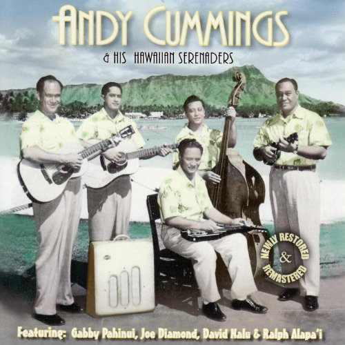 Andy Cummings & His Hawaiian Serenaders