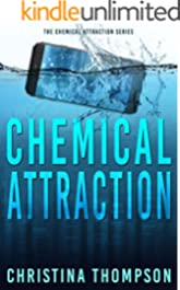 Chemical Attraction (The Chemical Attraction Series Book 3)
