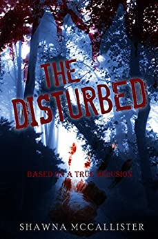 The Disturbed by [Mccallister, Shawna]