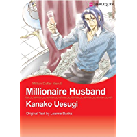 Millionaire Husband: Harlequin comics (Million Dollar Men Book 2)