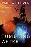 Tumbling After by Paul Witcover front cover