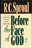 Before the Face of God, R. C. Sproul, 0801083583