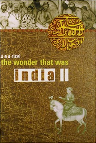 wonder that was india vol 2 a survey of the history and