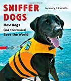 Sniffer Dogs, Nancy Castaldo, 054408893X