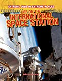 Life on the International Space Station, Maria Nelson, 1433985071
