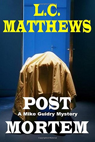 Post Mortem: A Mike Guidry Mystery pdf