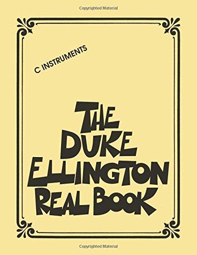 - The Duke Ellington Real Book: C Edition