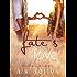 Fate's  Love (Fate's Love Book 1)