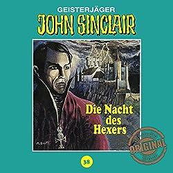 Die Nacht des Hexers (John Sinclair - Tonstudio Braun Klassiker 38)