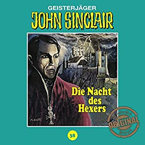 Die Nacht des Hexers (John Sinclair - Tonstudio Braun Klassiker 38) Hörspiel