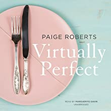 Virtually Perfect Audiobook by Paige Roberts Narrated by Marguerite Gavin