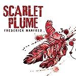 Scarlet Plume   Frederick Manfred