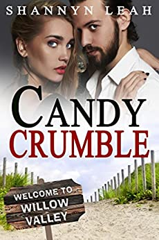 Candy Crumble (The McAdams Sisters: A Small-Town Romance) by [Leah, Shannyn]