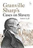 img - for Granville Sharp's Cases on Slavery book / textbook / text book