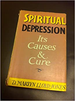 Book Spiritual depression: Its causes and cure