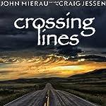 Crossing Lines | John Mierau