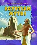 Egyptian Myths, Kathy Elgin, 1607542226