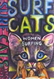 Surf Cats: Women Surfing