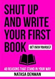 Free eBook - Shut Up and Write Your First Book