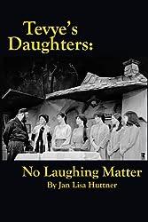 Tevye's Daughters: No Laughing Matter