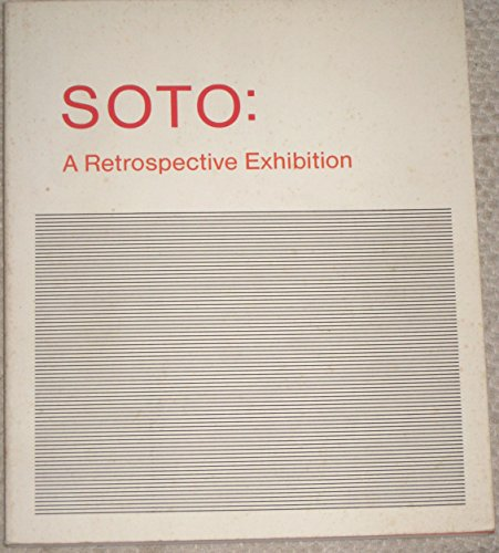 Soto: A Retrospective Exhibition