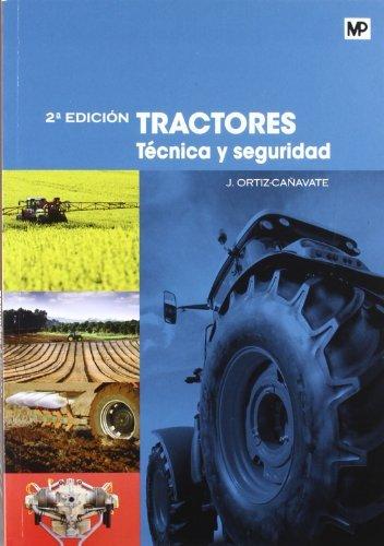 Descargar Libro Tractores. Técnica Y Seguridad Jaime Ortiz-caÑavate Puig-mauri