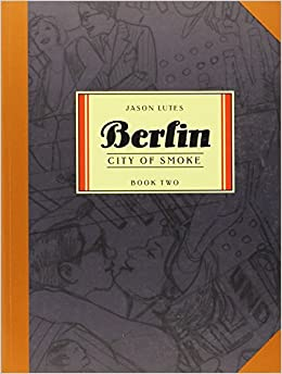 Ebook Descargar Libros Gratis Berlin Book Two: City Of Smoke: City Of Smoke Bk. 2 De PDF A PDF