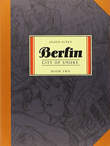 Berlin Book Two: City of Smoke (Bk. 2)